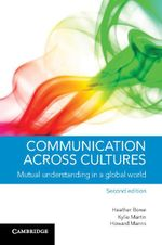 Communication Across Cultures - Heather Bowe
