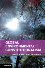 Global Environmental Constitutionalism - James R. May