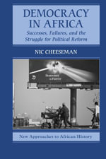 Democracy in Africa - Nic Cheeseman