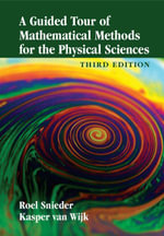 A Guided Tour of Mathematical Methods for the Physical Sciences - Roel Snieder