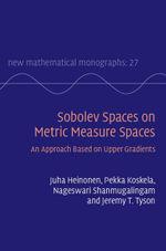 Sobolev Spaces on Metric Measure Spaces - Juha Heinonen