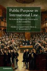 Public Purpose in International Law - Pedro J. Martinez-Fraga