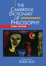 The Cambridge Dictionary of Philosophy