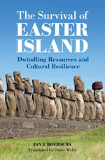 The Survival of Easter Island - Jan J. Boersema