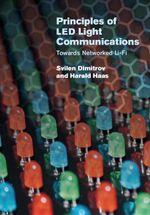Principles of LED Light Communications - Svilen Dimitrov