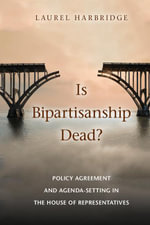 Is Bipartisanship Dead? - Laurel Harbridge