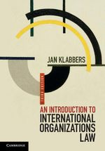 An Introduction to International Organizations Law - Jan Klabbers