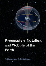 Precession, Nutation and Wobble of the Earth - V. Dehant