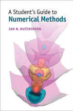A Student's Guide to Numerical Methods - Ian H. Hutchinson