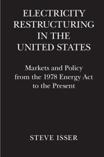 Electricity Restructuring in the United States - Steve Isser