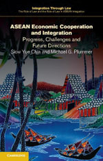 ASEAN Economic Cooperation and Integration - Siow Yue Chia