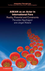 ASEAN as an Actor in International Fora - Paruedee Nguitragool