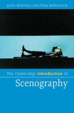 The Cambridge Introduction to Scenography - Joslin McKinney