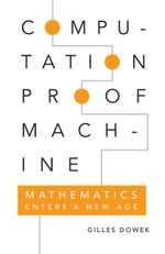 Computation, Proof, Machine - Gilles Dowek