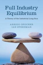 Full Industry Equilibrium - Arrigo Opocher