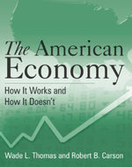 The American Economy : A Student Study Guide: A Student Study Guide - Wade L. Thomas