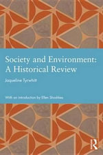 Society and Environment : A Historical Review - Jaqueline Tyrwhitt