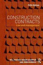 Construction Contracts : Law and Management - Will Hughes