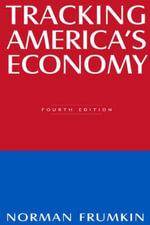 Tracking America's Economy - Norman Frumkin