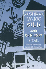 Silk and Insight - Yukio Mishima