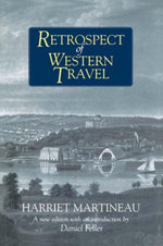 Retrospect of Western Travel - Harriet Martineau