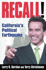 Recall! : California's Political Earthquake: California's Political Earthquake - Larry N. Gerston