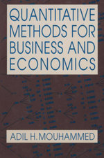 Quantitative Methods for Business and Economics - Adil H. Mouhammed