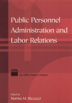Public Personnel Administration and Labor Relations - Norma M Riccucci