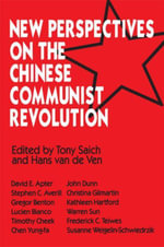 New Perspectives on the Chinese Revolution - Tony Saich