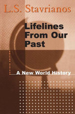 Lifelines from Our Past - L. S. Stavrianos