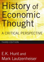 History of Economic Thought : A Critical Perspective - E. K. Hunt