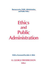 Ethics and Public Administration - H George Frederickson
