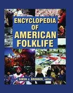 Encyclopedia of American Folklife - Simon J Bronner