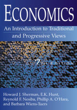 Economics : An Introduction to Traditional and Progressive Views: An Introduction to Traditional and Progressive Views - Howard J Sherman