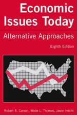 Economic Issues Today : Alternative Approaches: Alternative Approaches - Robert B. Carson
