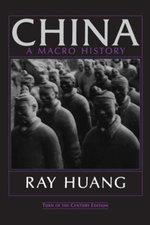 China : A Macro History - Ray Huang