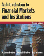 An Introduction to Financial Markets and Institutions - Maureen Burton