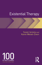 Existential Therapy : 100 Key Points and Techniques - Susan Iacovou