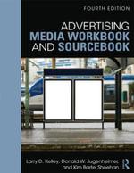 Advertising Media Workbook and Sourcebook - Larry Kelley
