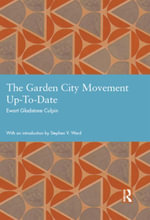The Garden City Movement Up-To-Date - Ewart Gladstone Culpin