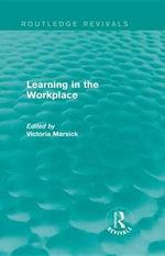 Learning in the Workplace (Routledge Revivals)