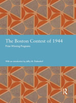 The Boston Contest of 1944 : Prize Winning Programs - Jeffry M. Diefendorf