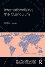 Internationalizing the Curriculum - Betty Leask