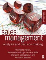 Sales Management : Analysis and Decision Making, 9th edition - Thomas N. Ingram