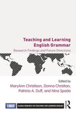Teaching and Learning English Grammar : Research Findings and Future Directions
