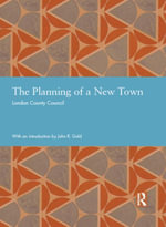 The Planning of a New Town -  London County Council