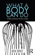 What a Body Can Do - Ben Spatz