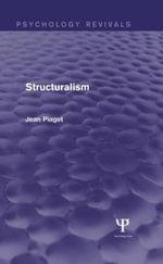 Structuralism (Psychology Revivals) - Jean Piaget