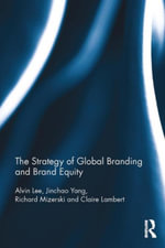 The Strategy of Global Branding and Brand Equity - Alvin Lee
