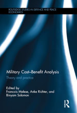 Military Cost-Benefit Analysis : Theory and practice